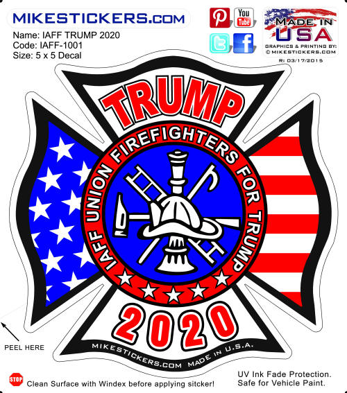 Mike Stickers - IAFF For Trump 2020